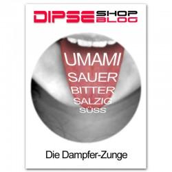 Die Dampfer-Zunge. DIPSE Blog für e-Zigarette.